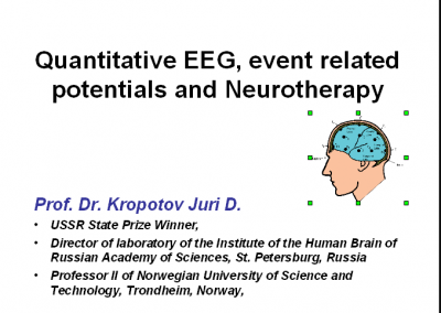 """Advanced cours on QEEG, ERPs and Neurotherapy"" cz. II"